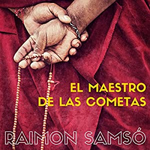El Maestro de Las Cometas [The Master of Comets] Audiobook