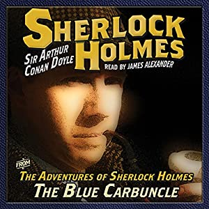 The Adventures of Sherlock Holmes: The Blue Carbuncle Audiobook