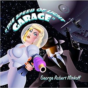 The Speed of Light Garage Audiobook