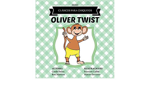 Oliver Twist (Clásicos para Chiquitos) eBook: Palma, Candy ...