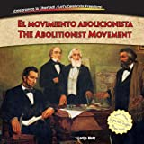 El Movimiento Abolicionista / the Abolitionist Movement, Lorijo Metz, 1477732497