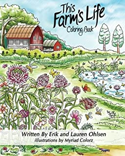 This Farms Life Adult Coloring Book Farming With Nature Animals Organic Gardening