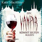 Ein Vampir kommt selten allein (Dark Ones 6)   Katie MacAlister
