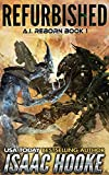 Refurbished (AI Reborn Trilogy Book 1) Pdf Epub Mobi