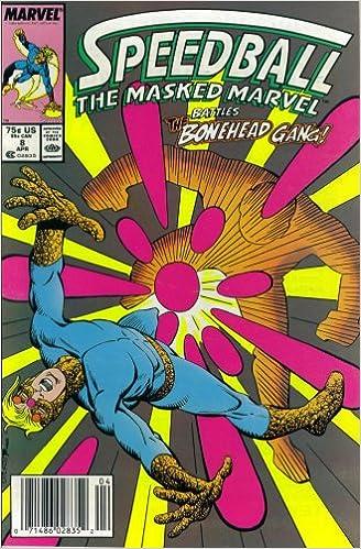 Speedball The Masked Marvel #8 : School of Hard Knocks (Marvel Comics)