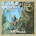 Treasures of the Sun Audiobook by T. V. Olsen Narrated by Jeff Harding