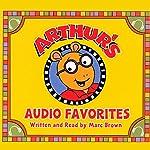 Arthur's Audio Favorites, Volume 1 | Marc Brown