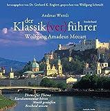 Der Klassik(ver)führer. Sonderband Wolfgang Amadeus Mozart, 2 CDs