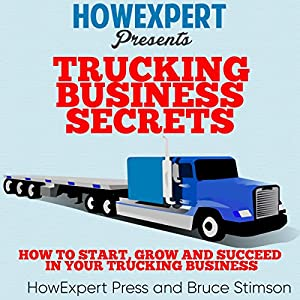 Trucking Business Secrets Audiobook