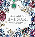 The Art of Bulgari: La Dolce Vita and Beyond