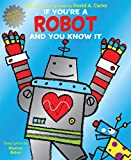 img - for If You're a Robot and You Know It book / textbook / text book