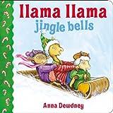 img - for Llama Llama Jingle Bells book / textbook / text book