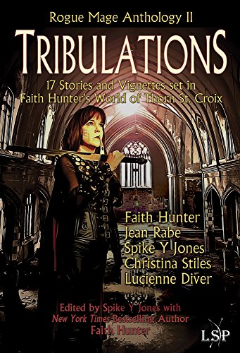 Tribulations (Rogue Mage Anthology Book 2)