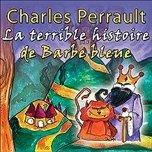 La terrible histoire de Barbe Bleue: Une comédie musicale pour enfants