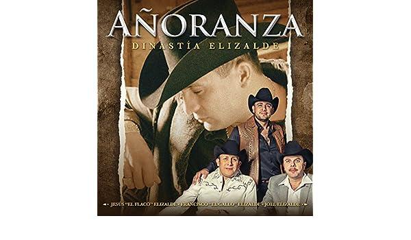Añoranza - Dinastía Elizalde by Francisco