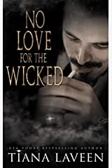 No Love for the Wicked Kindle Edition