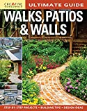 patio design ideas Ultimate Guide: Walks, Patios & Walls (Creative Homeowner) Design Ideas with Step-by-Step DIY Instructions and More Than 500 Photos for Brick, Mortar, Concrete, Flagstone, & Tile (Landscaping)