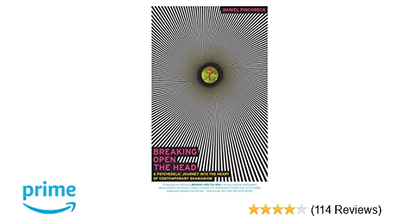 Breaking Open the Head: A Psychedelic Journey into the Heart