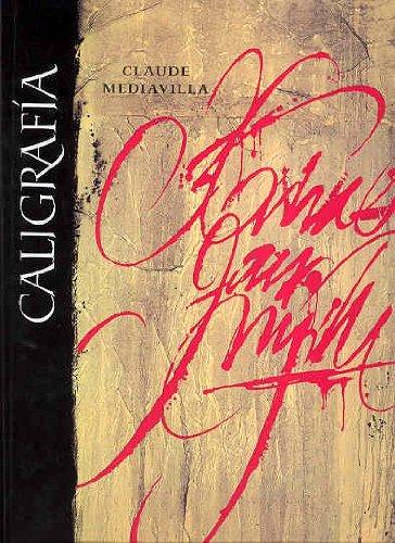 Descargar Libro Caligrafia - Del Signo Caligrafico A La Pintura Abstracta Claude Mediavilla