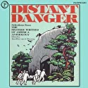 Distant Danger: The 1988 Mystery Writers of America Anthology Audiobook by Margaret Maron, Barbara Owens, Jean Darling, Joyce Harrington, Walter Satterthwait, James Holding, Edward D. Hoch, Stephanie Kay Bendel Narrated by Andrew Stevens, Peter Marshall, Nancy Dussault, Arte Johnson, Peter Marshall, Roddy McDowall