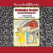 Horrible Harry and the Birthday Girl | Suzy Kline