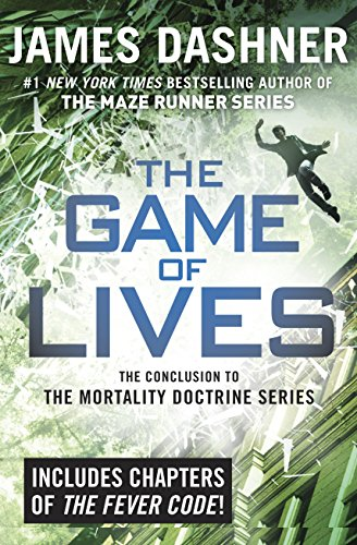 The Game of Lives (The Mortality Doctrine, Book Three) (Fun Virtual Games For 12 Year Olds)