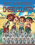 Gary's Adventures In Chess Country-Igor Sukhin