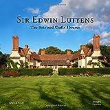 Sir Edwin Lutyens: The Arts & Crafts Houses