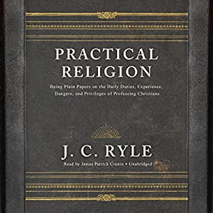 Practical Religion Audiobook