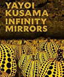 img - for Yayoi Kusama: Infinity Mirrors book / textbook / text book