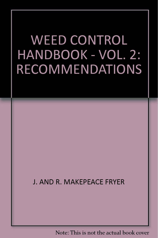 Weed Control Handbook - Vol. 2: Recommendations