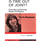 Is Time out of Joint?: On the Rise and Fall of the Modern Time Regime (signale TRANSFER: German Thought in Translation)
