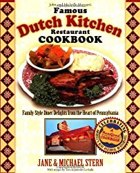 The Famous Dutch Kitchen Restaurant Cookbook: Family-Style Diner Delights from the Heart of Pennsylvania (Roadfood Cookbook)