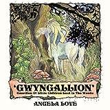 'Gwyngallion', Angela Love, 1438920172