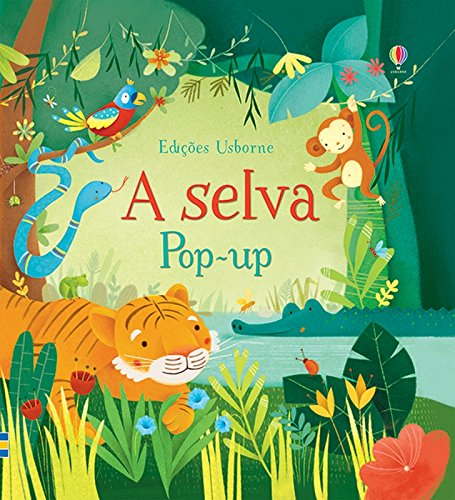 A Selva - Livro Pop-up