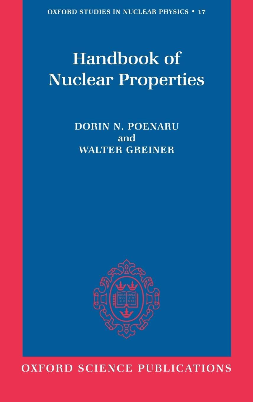 Handbook of Nuclear Properties Oxford Studies in Nuclear Physics: Amazon.es: Dorin Poenaru, Walter Greiner: Libros en idiomas extranjeros