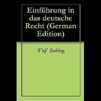 Einführung in das deutsche Recht (German Edition)