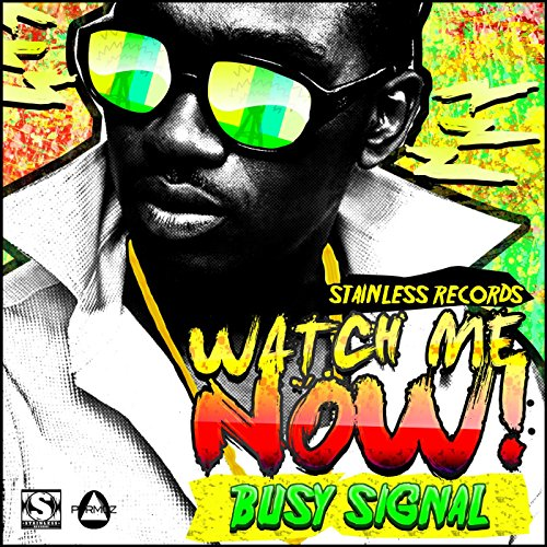 Watch me now by busy signal on amazon music amazon watch me now m4hsunfo