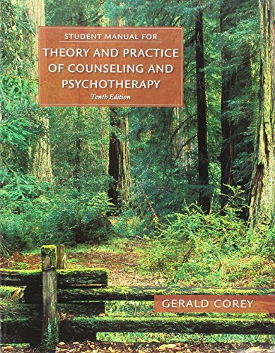 Bundle: Student Manual for Corey's Theory and Practice of Counseling and Psychotherapy, 10th + MindTap Counseling, 1 term (6 months) Printed Access ... and Psychotherapy and Case Approach, 10th