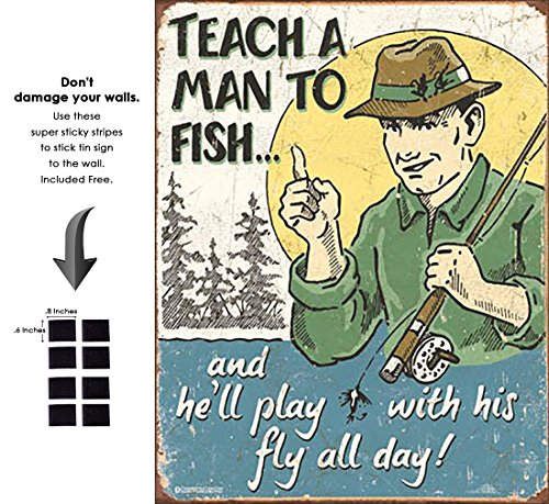 - Shop72 - Tin Sign Humorous Sarcasm Funny Vintage Tin Signs for Home Garage Dorm - Teach A Man How to Fish