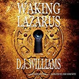 Waking Lazarus: A Guardian Novel, Book 2
