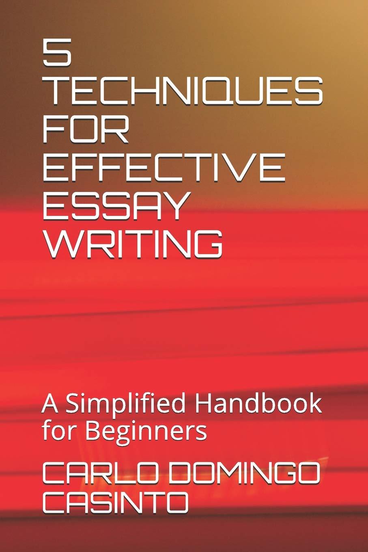effective essay writing techniques