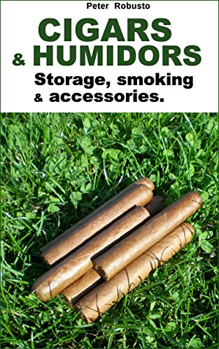 Cigars and humidors: Storage, smoking & accessories.