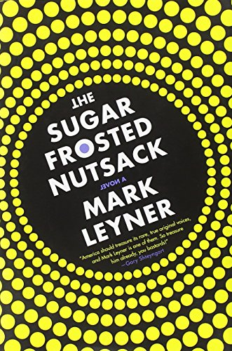 Image of The Sugar Frosted Nutsack: A Novel