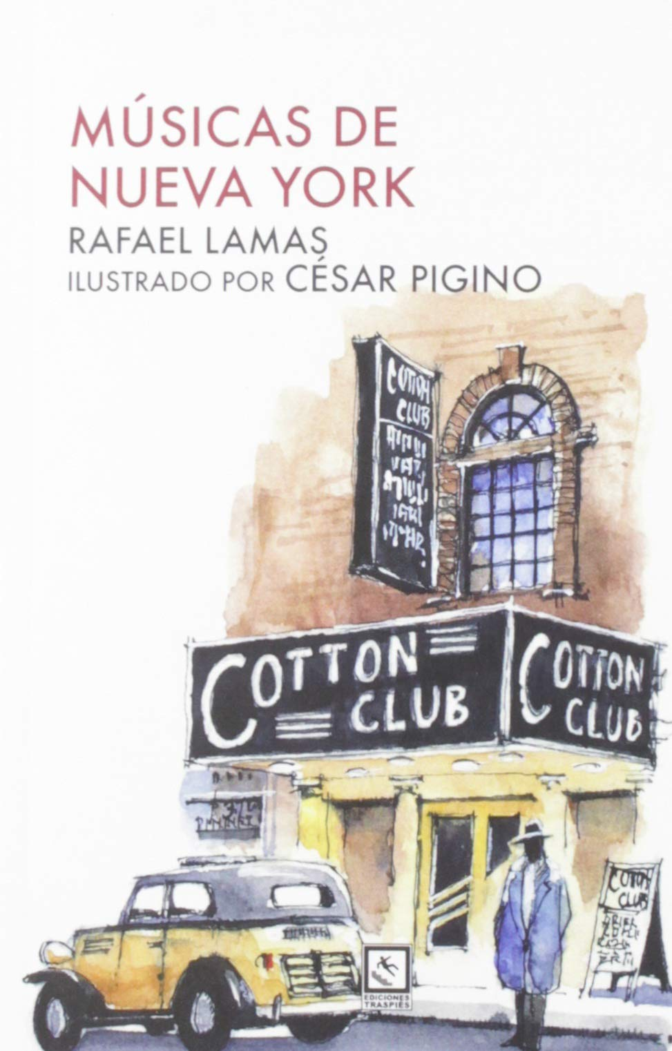 Musicas De Nueva York Vagamundos Amazon Es Rafael Lamas Rafael Lamas Libros