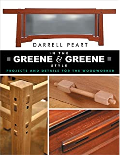 In The Greene U0026 Greene Style: Projects And Details For The Woodworker