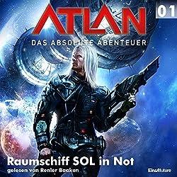 Raumschiff SOL in Not (Atlan - Das absolute Abenteuer 01)