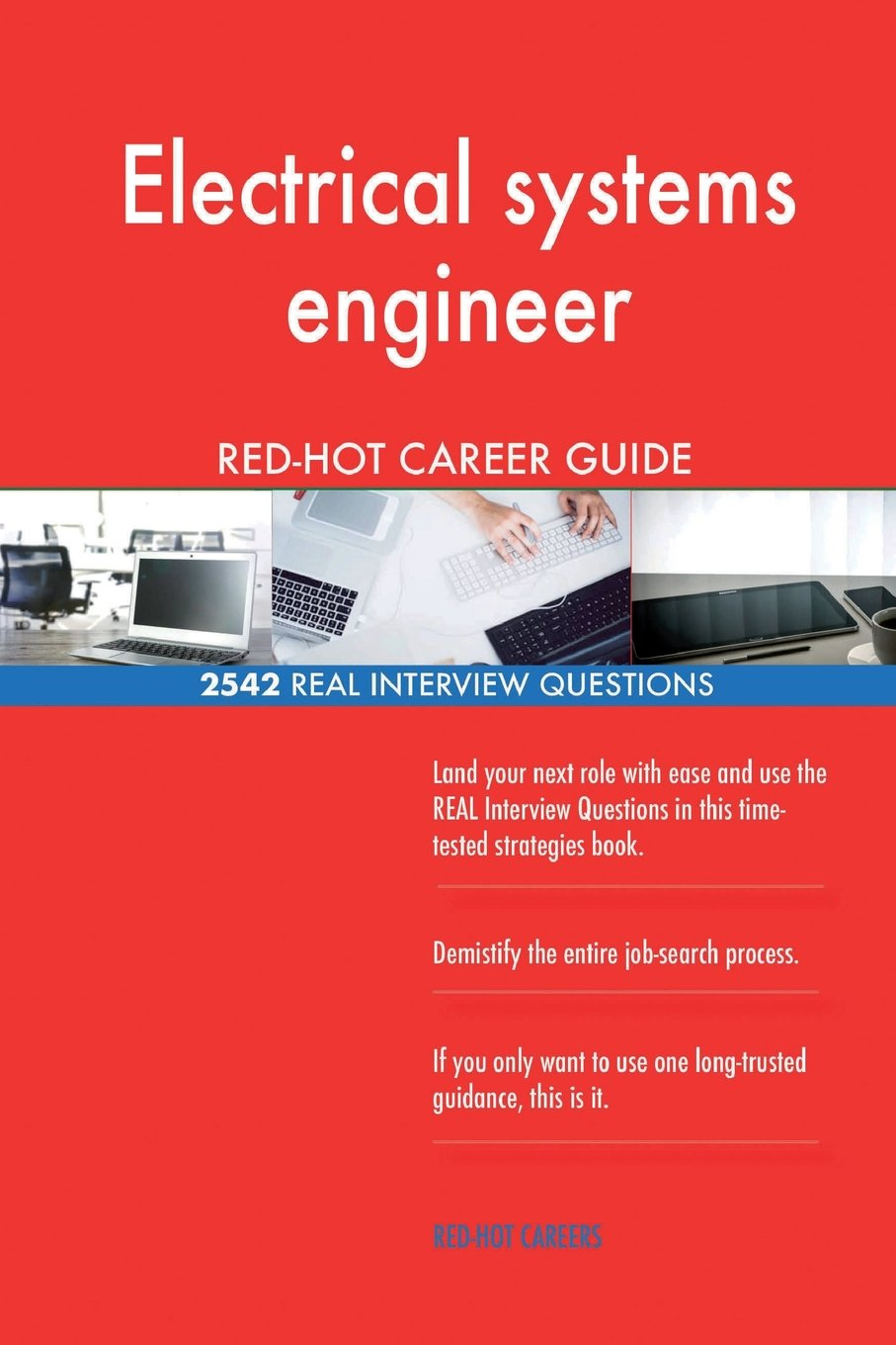 Download Electrical systems engineer RED-HOT Career Guide; 2542 REAL Interview Questions ebook