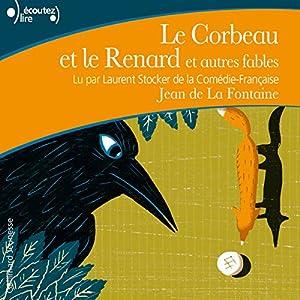 Le Corbeau et le Renard et autres fables Audiobook