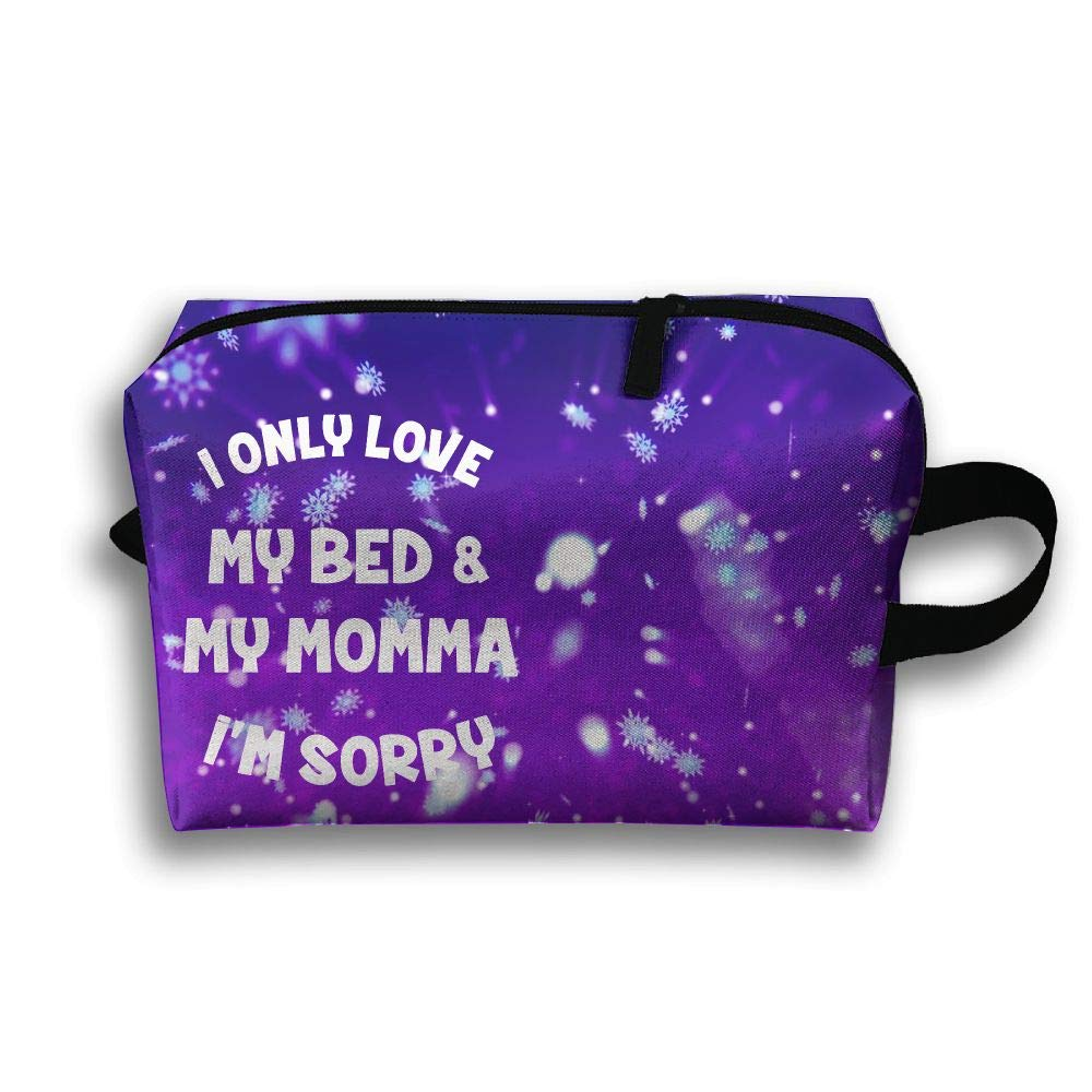 I Only Love My Bed And My Momma Iâ€m Sorry Travel Bag Multifunction Portable Toiletry Bag Organizer Storage